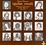 Guitar / Vocal: A Collection of Unreleased and Rare Material 1967-1976