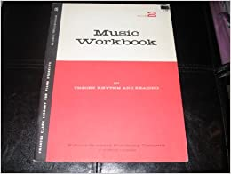 Music Workbook (In Theory, Rhythm and Reading, Book 2)
