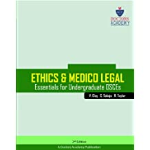 Ethics and Medico-legal essentials for OSCEs