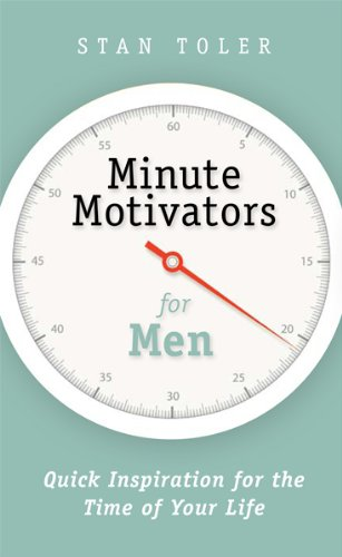 Minute motivators for men kindle edition by stan toler self help minute motivators for men by toler stan fandeluxe Image collections
