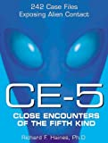 CE-5 - Close Encounters of the Fifth Kind, Richard F. Haines, 1570714274