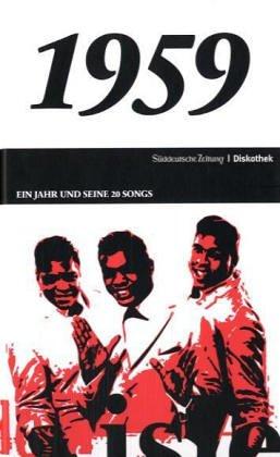 50 Jahre Popmusik - 1959. Buch und CD. Ein Jahr und seine 20 besten Songs