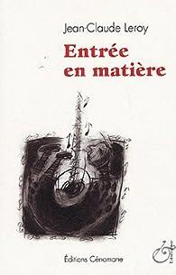 Entrée en matière par Jean-Claude Leroy