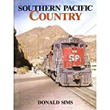 Southern Pacific Country, Donald Sims, 087046082X
