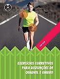capa de Exercícios Corretivos para Disfunções de Quadril e Ombro