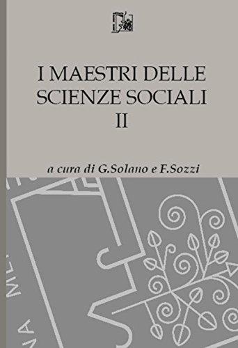 I maestri delle scienze sociali: 2 G. Solano