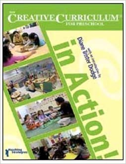 Book The Creative Curriculum in Action! for Preschool: User's Guide – June 30, 2007
