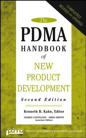 The PDMA Handbook of New Product Development, Second Edition