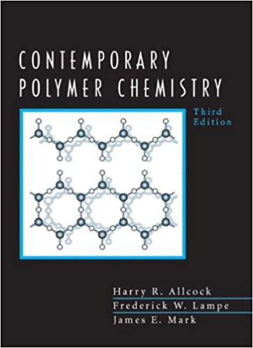 Contemporary Polymer Chemistry (3rd Edition): Harry Allcock