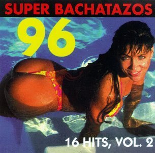 Bachatazo 1996 by Sony U.S. Latin