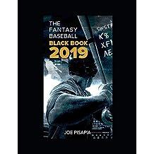 The Fantasy Baseball Black Book 2019