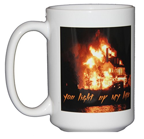 You Light Up My Life – Romantic Coffee Mug Gift for Pyromaniacs or Otherwise Hilarious People