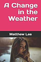 A Change in the Weather Paperback