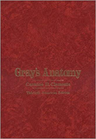 Gray S Anatomy Of The Human Body 30th Edition 9780812106442