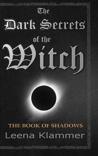 Download The Dark Secrets of the Witch: The Book of Shadows ebook