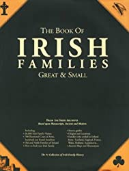 The Book of Irish Families: Great & Small, Second Edition