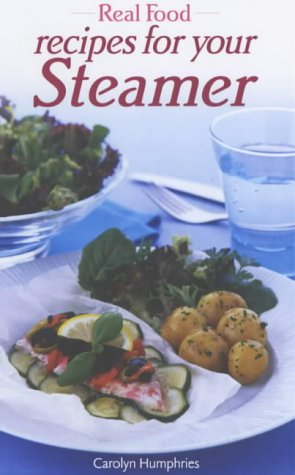 Real Food Recipes for Your Steamer