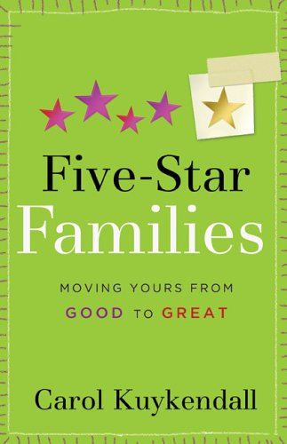 Five-Star Families: Moving Yours from Good to Great (Mothers of Preschoolers (Mops))