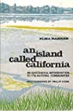 img - for An Island Called California; an Ecological Introduction To Its Natural Communities book / textbook / text book