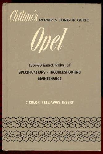 chiltons-repair-and-tune-up-guide-for-the-opel