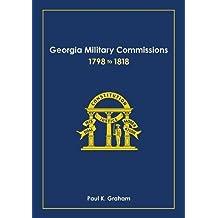 Georgia Military Commissions, 1798 to 1818