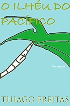 O ilhéu do Pacífico por [Freitas, Thiago ]