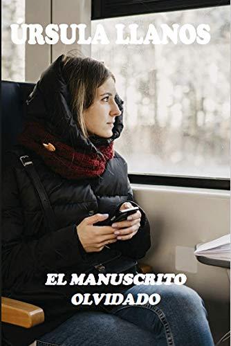 El manuscrito olvidado por Úrsula Llanos