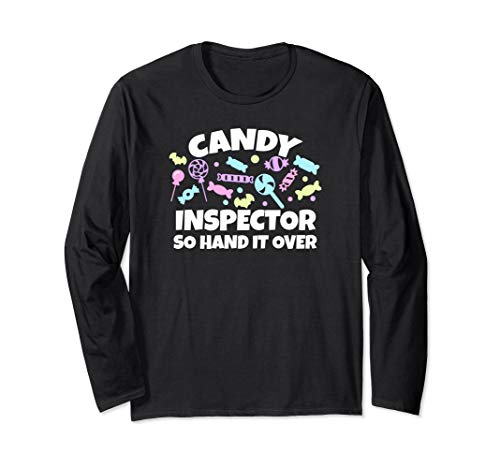 Candy Inspector So Hand It Over - LS Halloween T Shirts -