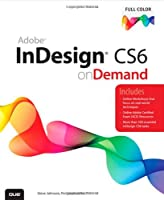 Adobe InDesign CS6 on Demand, 2nd Edition Front Cover