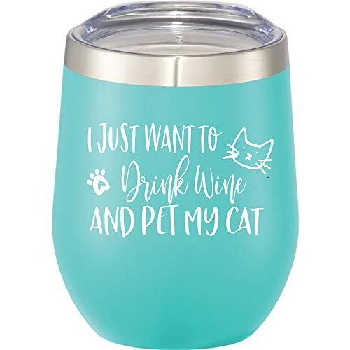 I Just Want To Drink Wine and Pet My Cat - 12 oz Stainless Steel Stemless Wine Tumbler Sippy Cup with Lid for Cat Lover (Mint, White)