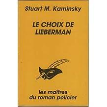 CHOIX DE LIEBERMAN (LE)