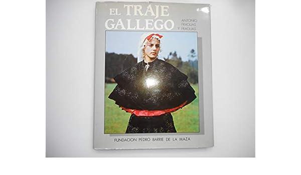 EL TRAJE GALLEGO: Amazon.es: FRAGUAS FRAGUAS, Antonio: Libros