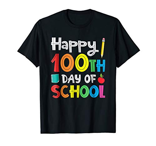 Happy 100th Day of School Teacher Student T-Shirt -