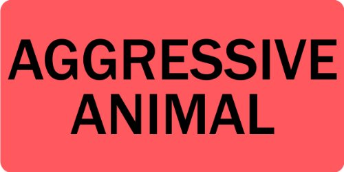 Aggressive Animal Veterinary Label / Stickers, 500 labels per roll, 1 roll per package