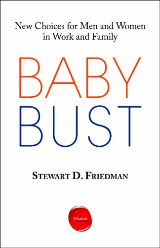 Baby Bust: New Choices for Men and Women in Work and Family Pdf