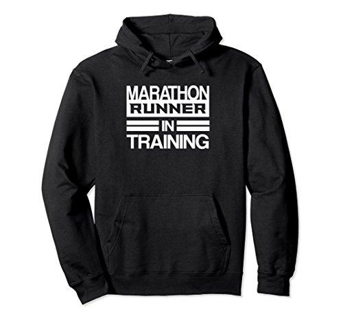 Marathon Runner Training (Marathoner Hoodie Marathon Runner In Training Gifts)