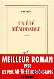 Un été mémorable  : roman, Pérol, Jean