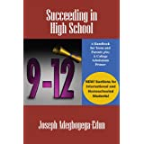 Succeeding in High School: A Handbook for Teens and Parents plus A College Admissions Primer