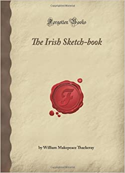 Book The Irish Sketch-book: (Forgotten Books)