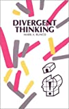 Divergent Thinking, Runco, Mark A., 0893917001