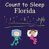 Count to Sleep Florida, Adam Gamble and Mark Jasper, 1602192022