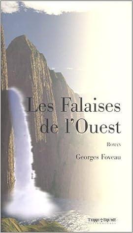 Les Falaises de l'Ouest de Georges Foveau  41V692VTSML._SX268_BO1,204,203,200_