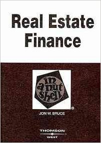 Real Estate Finance in a Nut Shell