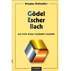 Gödel, Escher, Bach. Les Brins d'une Guirlande Eternelle par Hofstadter