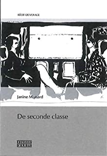 De seconde classe, Massard, Janine