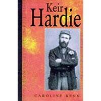 Keir Hardie: A Biography
