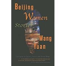 Beijing Women:Stories