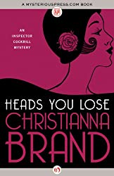 Heads You Lose (The Inspector Cockrill Mysteries Book 1)