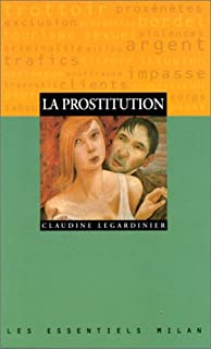 La prostitution, Legardinier, Claudine