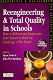 Reengineering and Total Quality in Schools, John West-Burnham, 0273624105